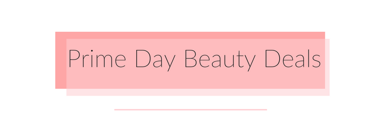 prime day beauty deals